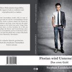 Florian wird Unternehmer von Stephan Landsiedel