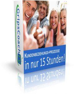 Crashkurs Kundenbeziehungsprozesse in 15 Stunden - Online-Prüfungsvorbereitung Kaufmann / Kauffrau für Büromanagement