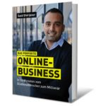 Das perfekte Online-Business von Said Shiripour
