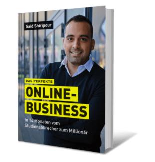 Das perfekte Online-Business von Said Shiripour - meine Erfahrung