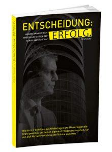 Entscheidung Erfolg von Dirk Kreuter