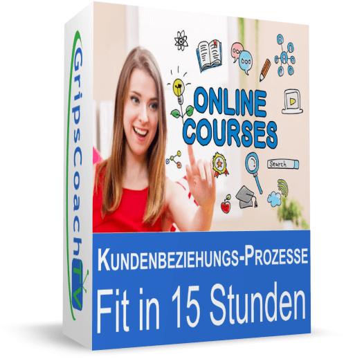 Kundenbeziehungsprozesse in 15 Stunden - Werde fit für deine IHK-Prüfung Kaufmann / Kauffrau für Büromanagement