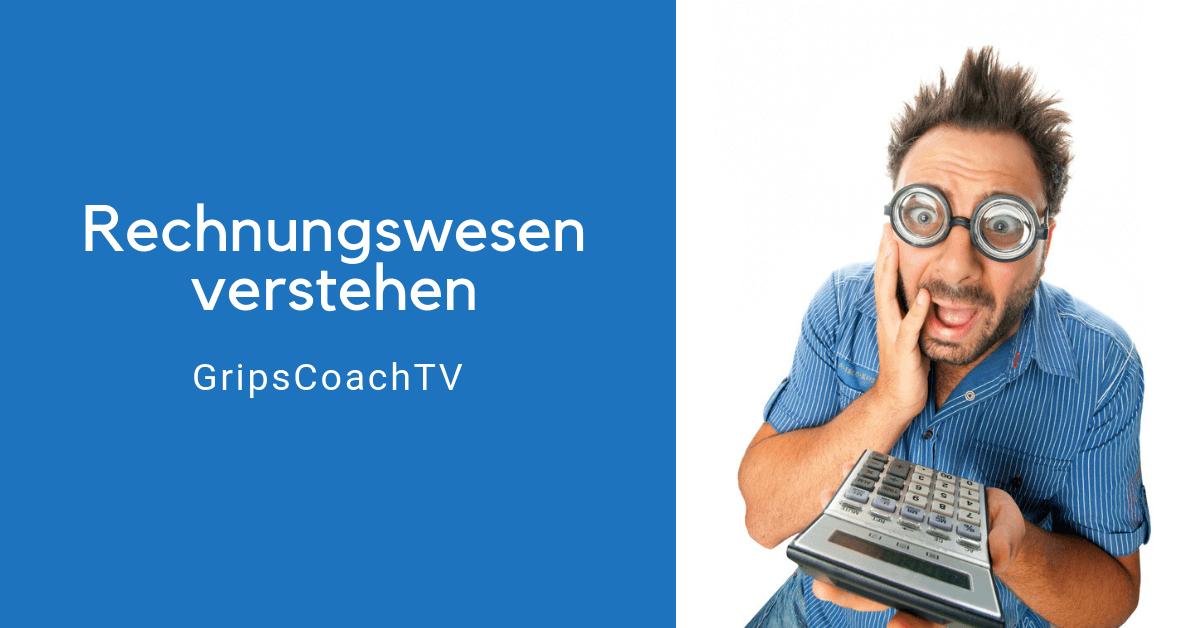 """Rechnungswesen verstehen – REWE ist weit mehr als """"Erbesenzählerei"""" - GripsCoachTV"""