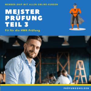 Online-Kurse für die Meisterprüfung Teil 3