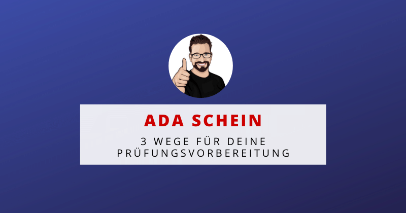 AdA Schein - 3 Wege für eine erfolgreiche Prüfungsvorbereitung auf die AdA Prüfung
