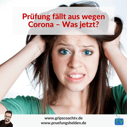 Prüfung fällt aus wegen Corona - Was jetzt?