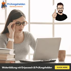 Weiterbildung Online-Kurse vom Gripscoach und Prüfungshelden